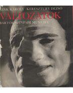 Változatok Bartók színpadi műveire I-III. - Keresztury Dezső, Gink Károly
