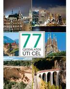 77 csodálatos úti cél - Kéri András