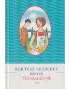 Szamóca-lányok - Kertész Erzsébet