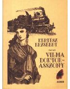 Vilma doktorasszony - Kertész Erzsébet