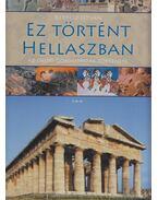 Ez történt Hellaszban - Kertész István