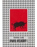 Spanyol nyelvkönyv 1. - Kertész Judit