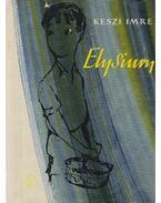 Elysium - Keszi Imre
