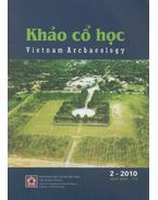 Khao co hoc - Vietnam Archaeology 2010/2