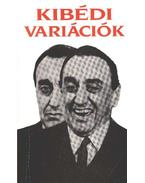Kibédi variációk - Kibédi Ervin