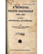 A Románia elleni hadjárat 1916-1917. I-III. kötet - Nagybaczoni Nagy Vilmos