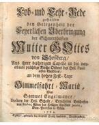 Lob- und Eehr- Rede gehalten ben Gelegenheit der Fenerlichen Aberbringung der Schmerkhasten Musser G. Osses - Engelmayer, Samuel