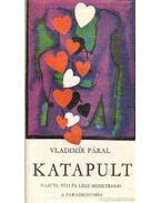 Katapult - Páral, Vladimír