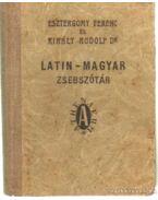 Latin-magyar zsebszótár - Dr. Király Rudolf, Esztergomy Ferenc