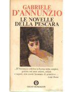 Le novelle Della Pescara - D'Annunzio, Gabriele