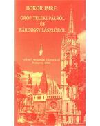 Bokor Imre Gróf Teleki Pálról és Bárdossy Lászlóról - Bokor Imre
