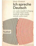 Ich spreche Deutsch - Griesbach,Heinz, Schulz,Dora