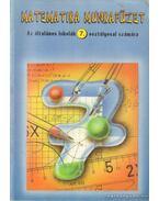 Matematika munkafüzet az általános iskolák 7. osztályosai számára - Fehér Sándor