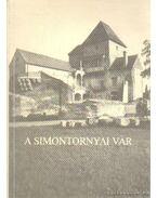 A Simontornyai vár - Horler Miklós, H. Tabaji Márta