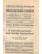 A selyemtenyésztés mai módja hazánkban - Dr. Jeszenszky Árpád