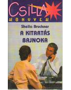 A kitartás bajnoka - Bruckner, Sheila