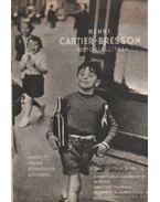 Henri Cartier-Bresson fotokiállítása - Bresson-Cartier Henri