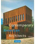 Contemporary American Arcitects volume II. - Jodidio, Philip