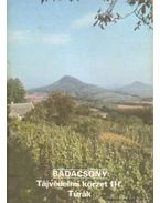Badacsony - Tájvédelmi körzet III. Túrák - Temesi Ida