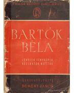Bartók Béla (levelek, fényképek, kéziratok, kották) - Demény János