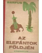 Az elefántok földjén - Barfus