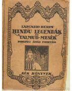 Hindu legendák és Talmud-mesék - Hearn, Lafcadio