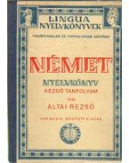 Német nyelvkönyv kezdő tanfolyam - Altai Rezső