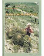 Kaktuszok között - Mészáros Zoltán