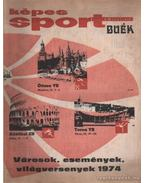 Képes Sport 1974. XXI. évfolyam (hiányzik a 43. szám) - Kutas István