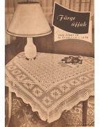 Fürge ujjak 1958-1976. (hiányos) - Villányi Emilné (szerk.)