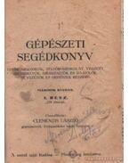Gépészeti segédkönyv I. rész - Clementis László