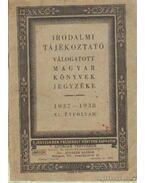Válogatott magyar könyvek jegyzéke 1937-1938 XI. évfolyam - Magyar Könyvkiadók és Könyvkereskedők Országos Egyesület