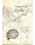 Mintha élnél - Garaczi László