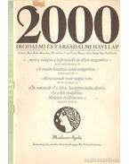 2000 Irodalmi és Társadalmi havi lap MCMLXXXIX április - Bojtár Endre-Herner János-Horváth Iván-Lengyel László-Margócsy István-Szilágyi Ákos-Török András