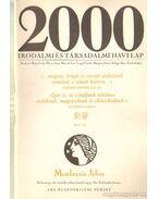 2000 Irodalmi és Társadalmi havi lap MCMLXXXIX július - Bojtár Endre-Herner János-Horváth Iván-Lengyel László-Margócsy István-Szilágyi Ákos-Török András