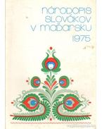 Národopis Slovákov V Madarsku - A magyarországi szlovákok néprajza - Balassa Iván