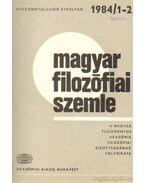 Magyar filozófiai szemle 1984. (teljes) - Fehér M. István, Tengelyi László, Áron László