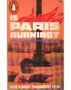 Is Paris Burning? - Lapierre, Dominique, Collins, Larry