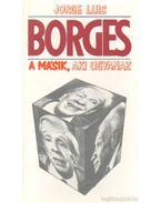 A másik, aki ugyanaz - Jorge Luis Borges