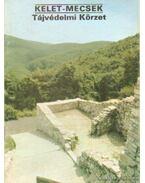 Kelet-Mecsek - Tájvédelmi Körzet - Temesi Ida