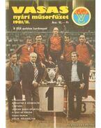 Vasas nyári műsorfüzet 1981/II. - Ferenczy István