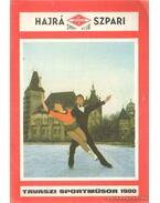 Hajrá Szpari tavasz sportműsor 1980 - Pető Béla