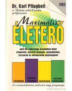 Maximális életerő - Pflugbeil, Karl dr.