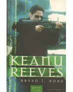 Keanu Reeves - Robb, Brian J.