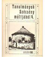 Tanulmányok Szécény múltjából 4. - Praznovszky Mihály