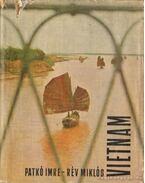 Vietnam - Patkó Imre, Rév Miklós