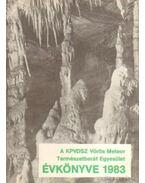 A KPVDSZ Vörös Meteor Természetbarát Egyesület Évkönyve 1983. - Szász Károly