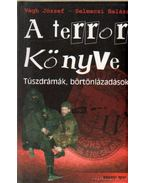A terror könyve - Végh József, Selmeczi Balázs