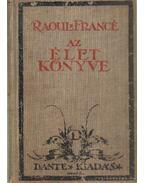 Az élet könyve - Francé, Raoul H.