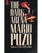 The dark arena - Puzo, Mario